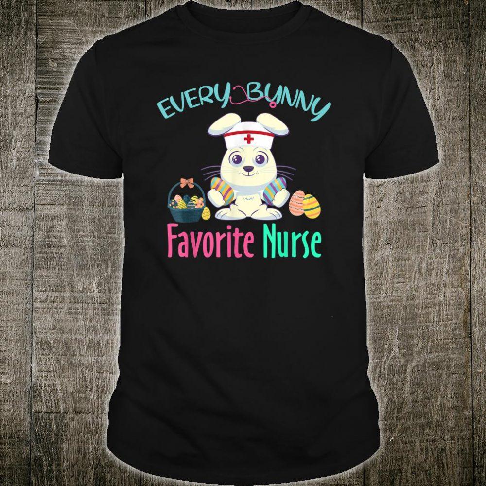 Every Bunny Favorite Nurse Costume Easter Nursing Shirt