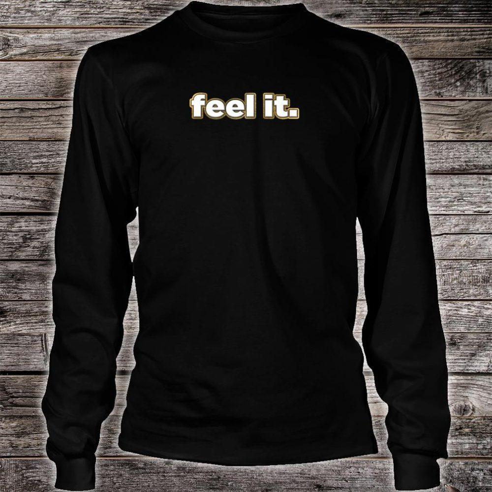 Feel It Kick Butt Work Out Shirt long sleeved