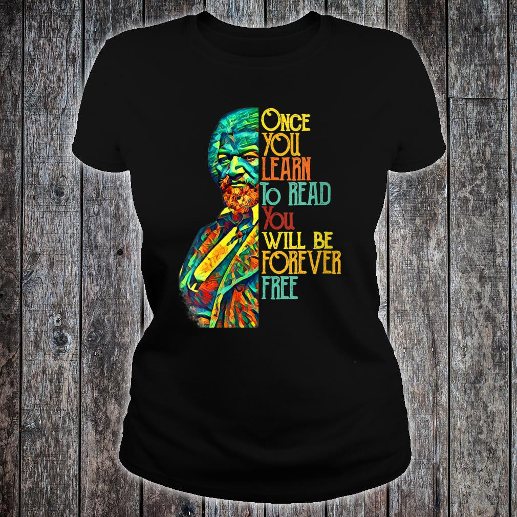 Frederick Douglas Black Leader Quote Shirt ladies tee