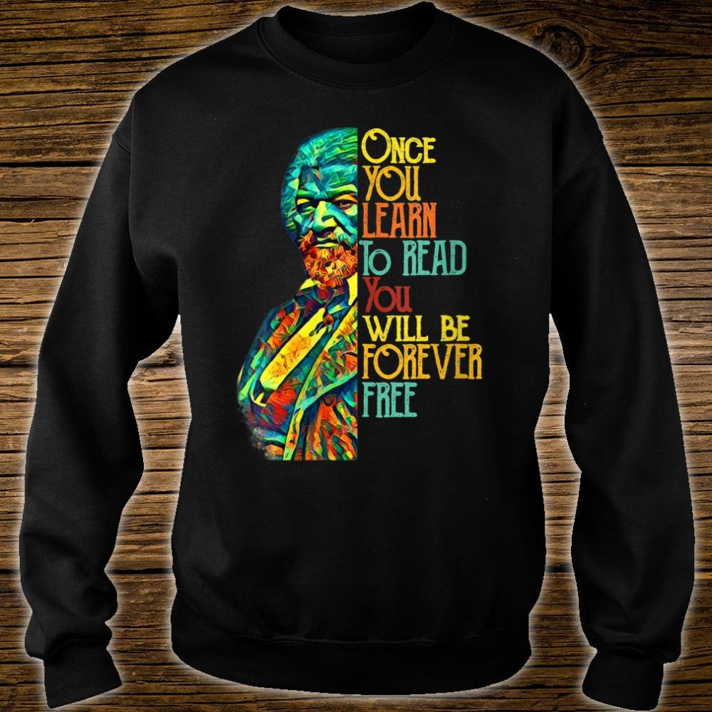 Frederick Douglas Black Leader Quote Shirt sweater