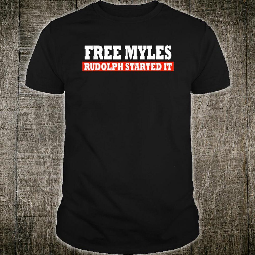 Free Myles Rudolph Started It Shirt
