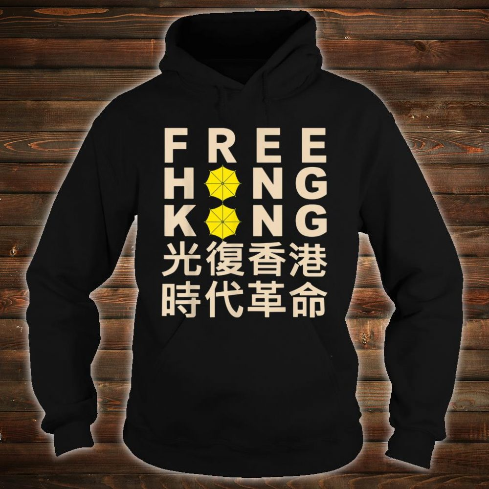 Free hong kong Support Democracy Protest Shirt hoodie