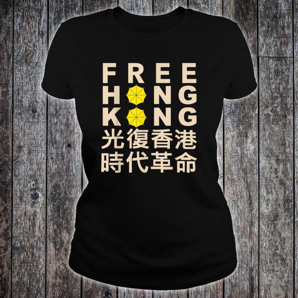 Free hong kong Support Democracy Protest Shirt ladies tee