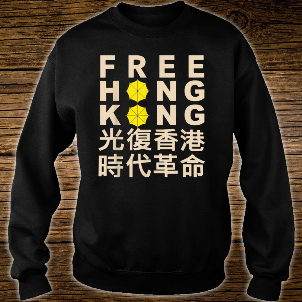 Free hong kong Support Democracy Protest Shirt sweater