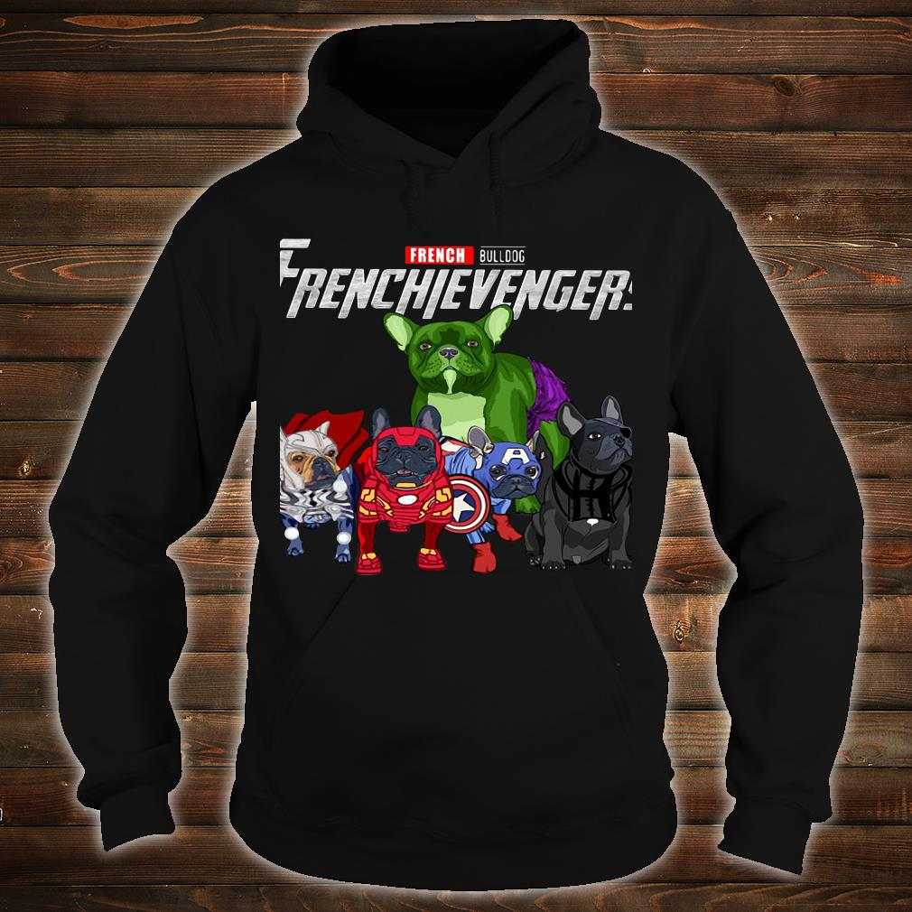French Bulldog Frenchievengers Shirt hoodie