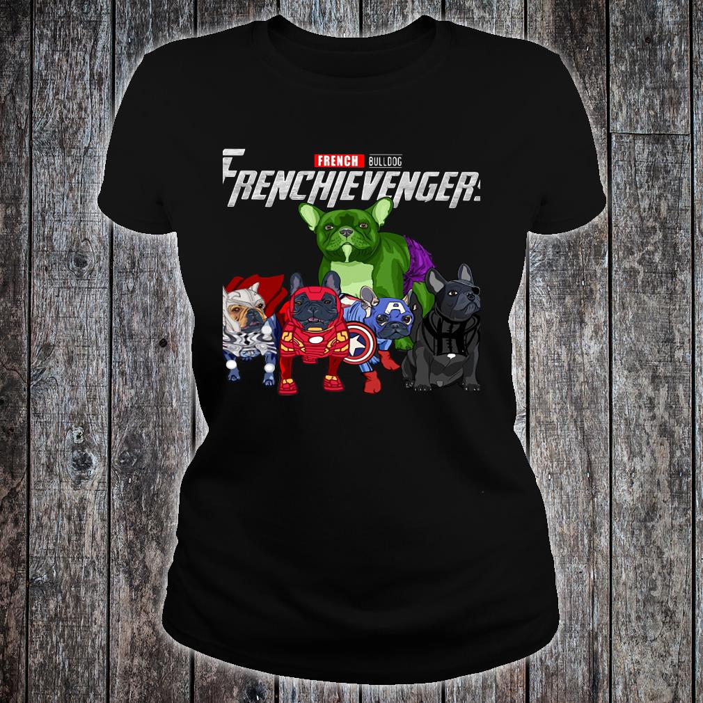 French Bulldog Frenchievengers Shirt ladies tee