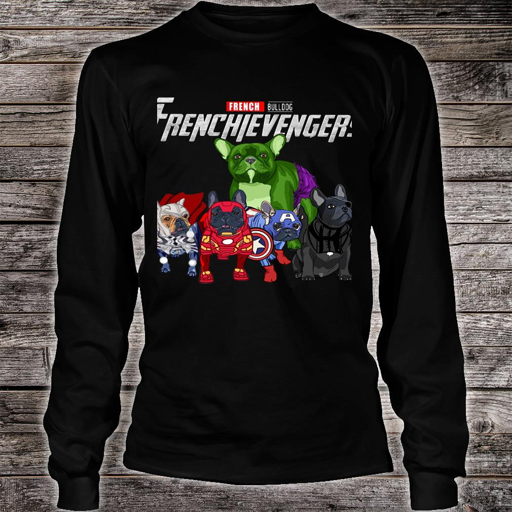 French Bulldog Frenchievengers Shirt long sleeved