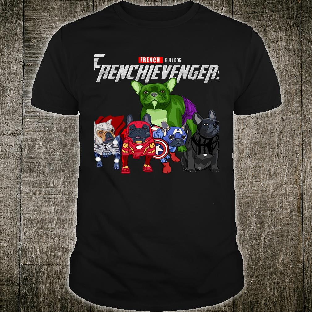 French Bulldog Frenchievengers Shirt