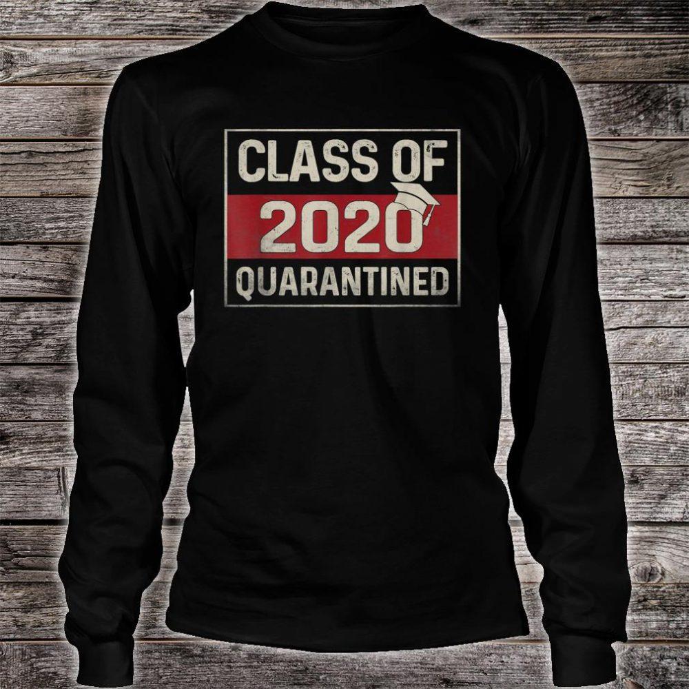 Funny Class Of 2020 Graduating Class In Quarantine Shirt long sleeved