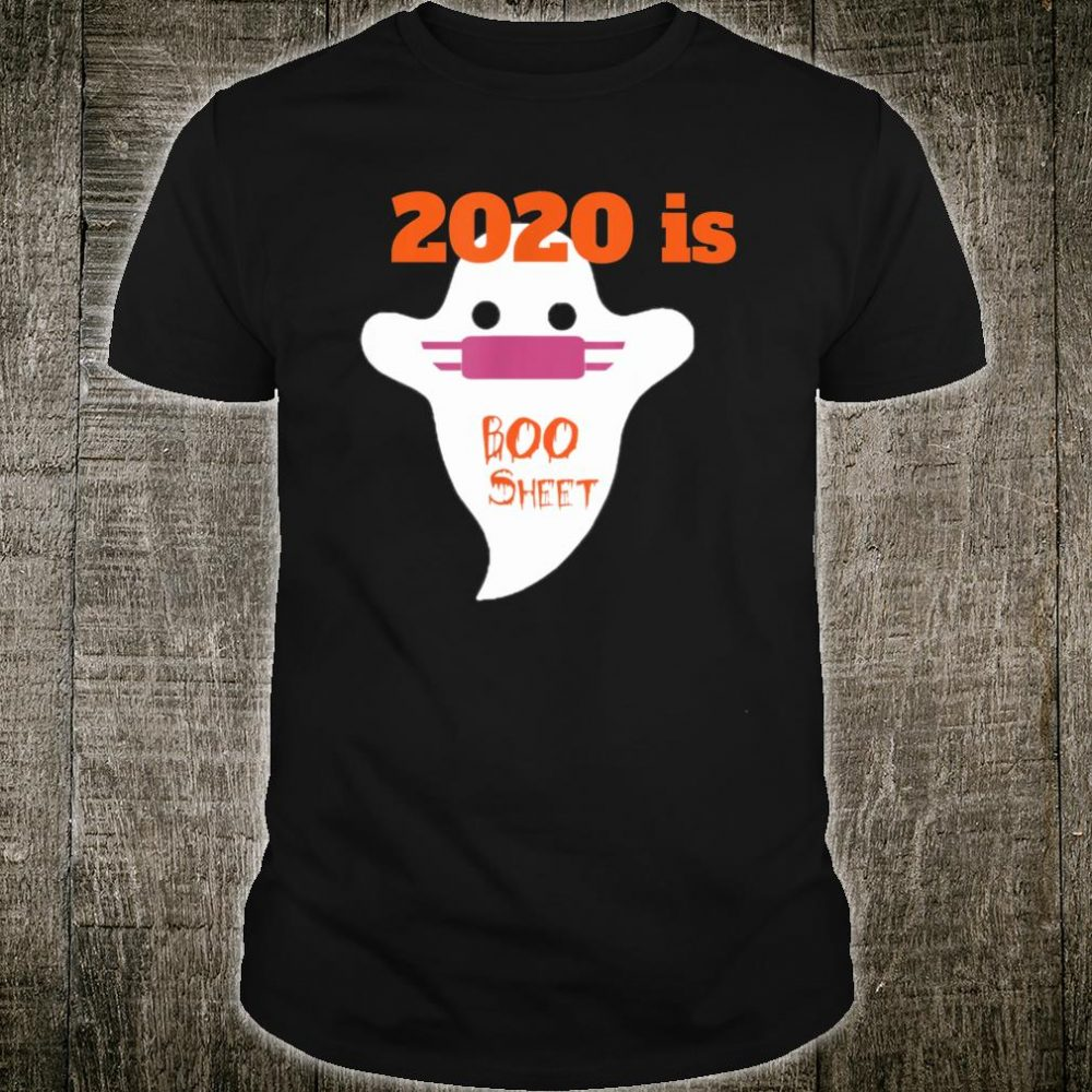 Funny Halloween Ghost In Mask 2020 is Boo Sheet Shirt