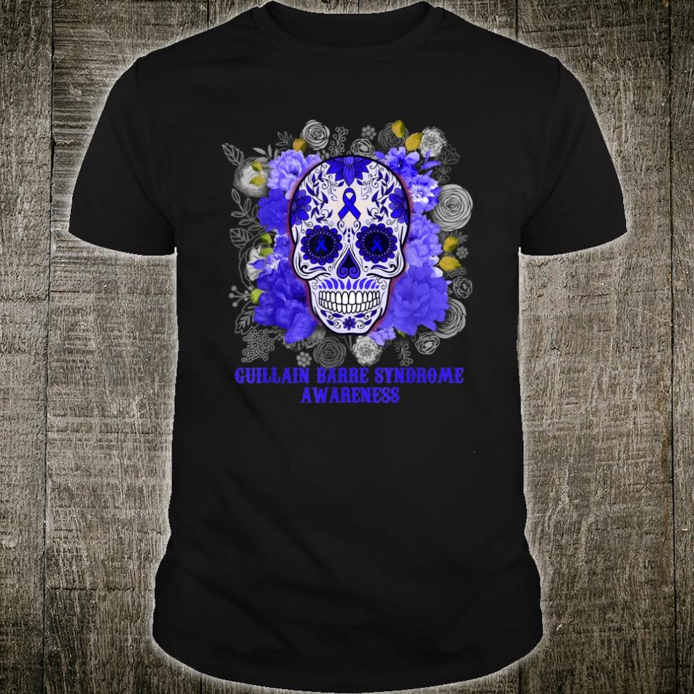 GUILLAIN BARRE SYNDROME AWARENESS Survivor Skull Flower Shirt