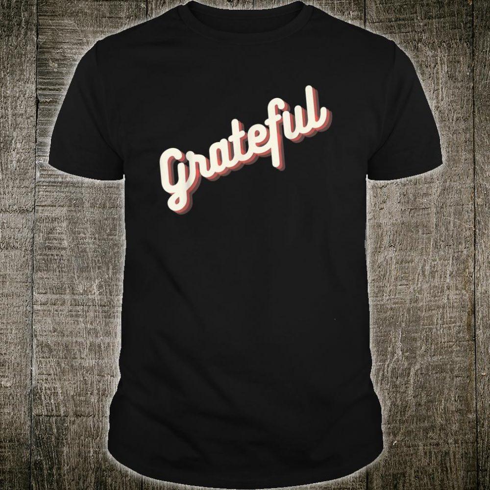 Glowing Grateful Shirt