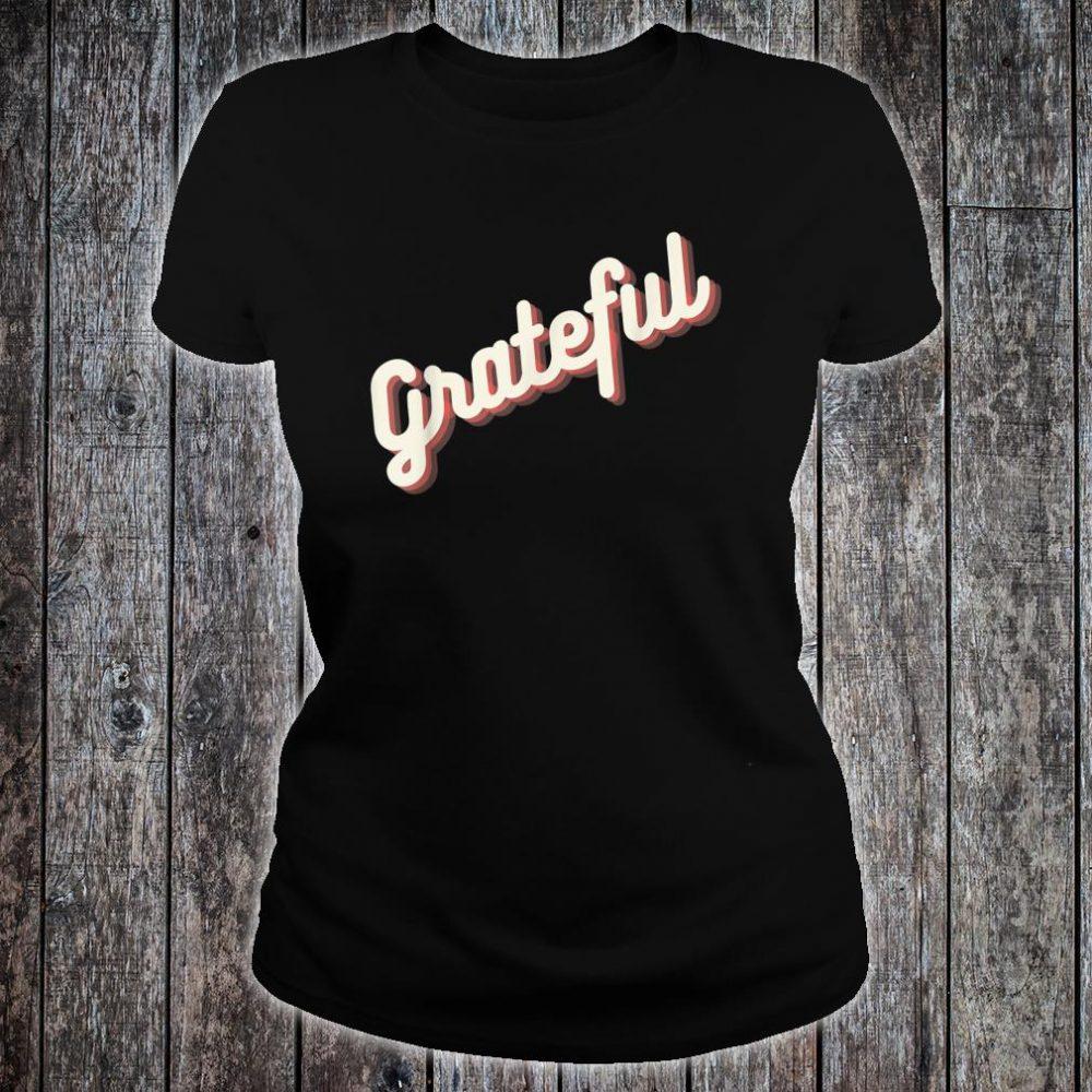 Glowing Grateful Shirt ladies tee