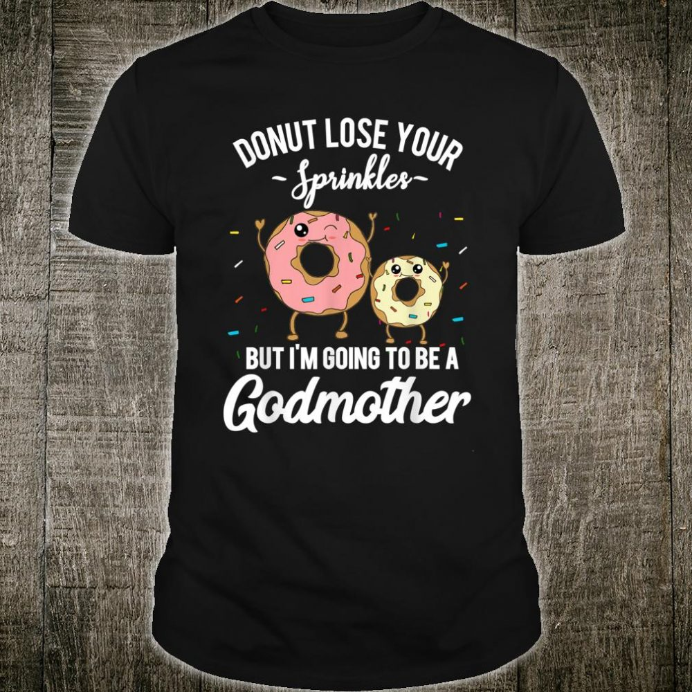 Godmother Cute Donut Baby Announcement Pregnancy Reveal Shirt