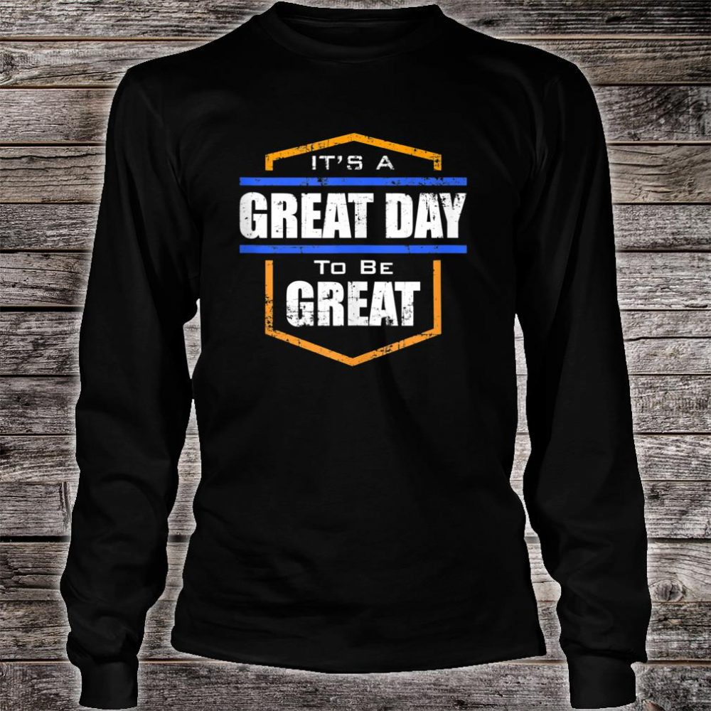 Great Day Shirt long sleeved