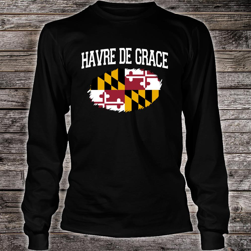 HAVRE DE GRACE MD MARYLAND Flag Vintage USA Sports Shirt long sleeved