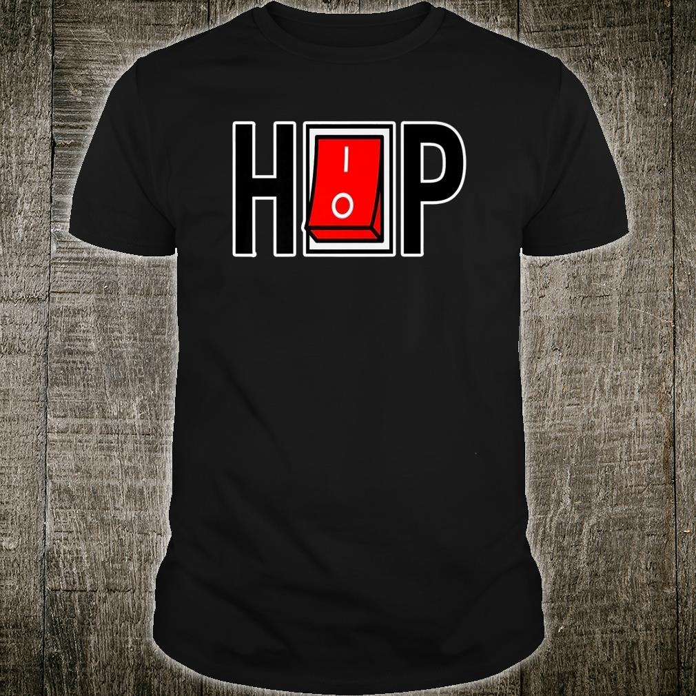 HIP HP AWESOME GRAPHIC Shirt