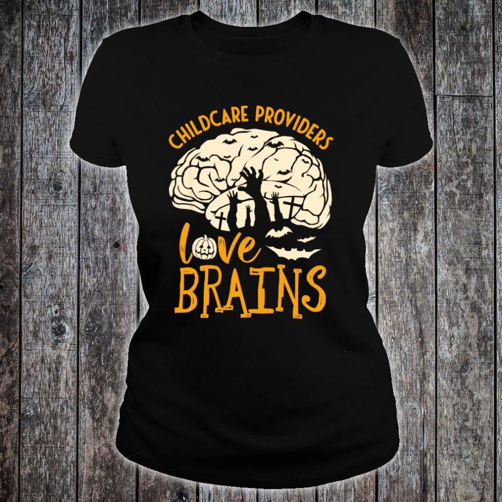 Halloween Daycare Provider - Childcare Providers Love Brains Shirt ladies tee