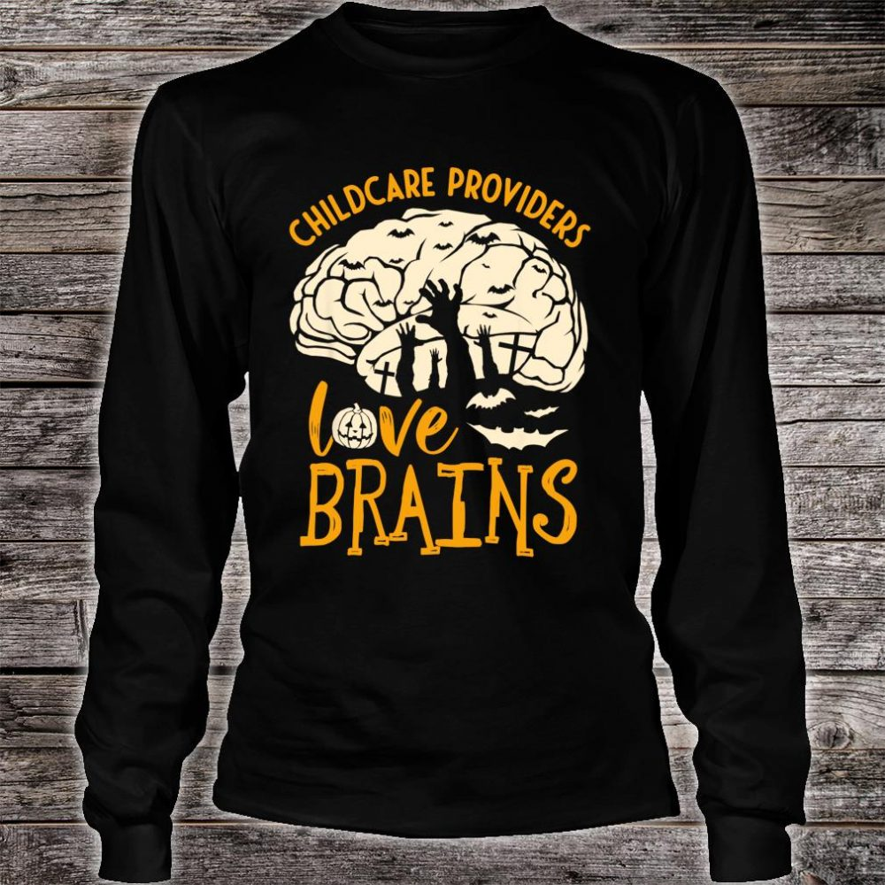 Halloween Daycare Provider - Childcare Providers Love Brains Shirt long sleeved
