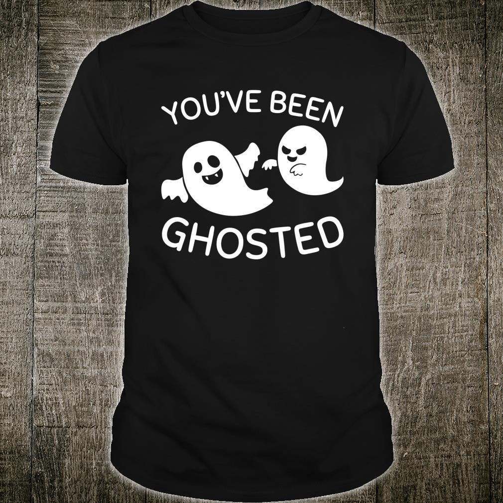 Halloween Ghost Pun You've Been Ghosted Shirt