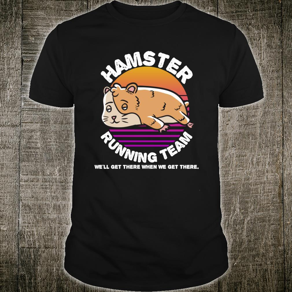 Hamster Running Team Shirt
