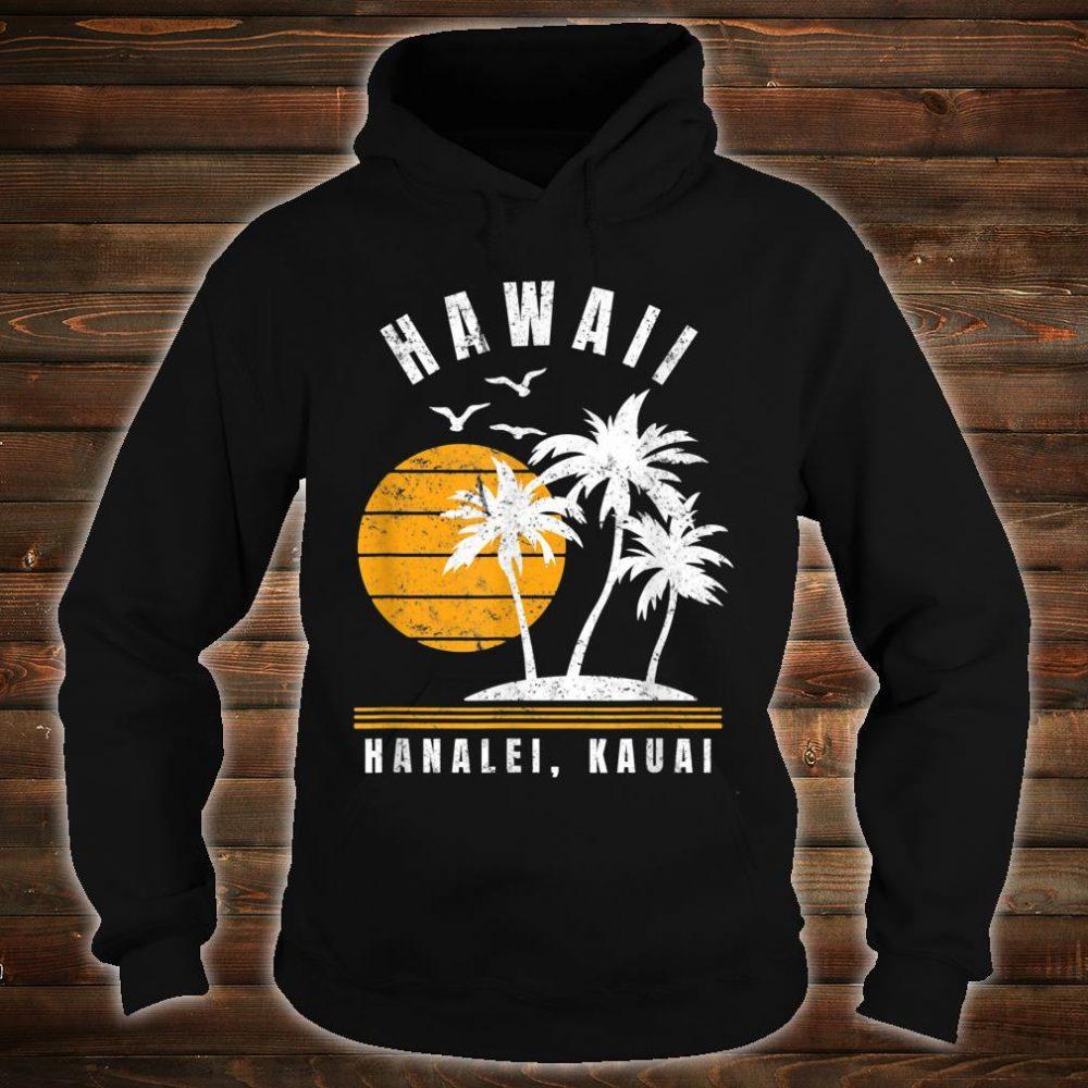 Hanalei Kauai Hawaii Beach Vacation Shirt hoodie