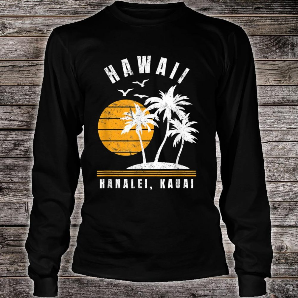 Hanalei Kauai Hawaii Beach Vacation Shirt long sleeved