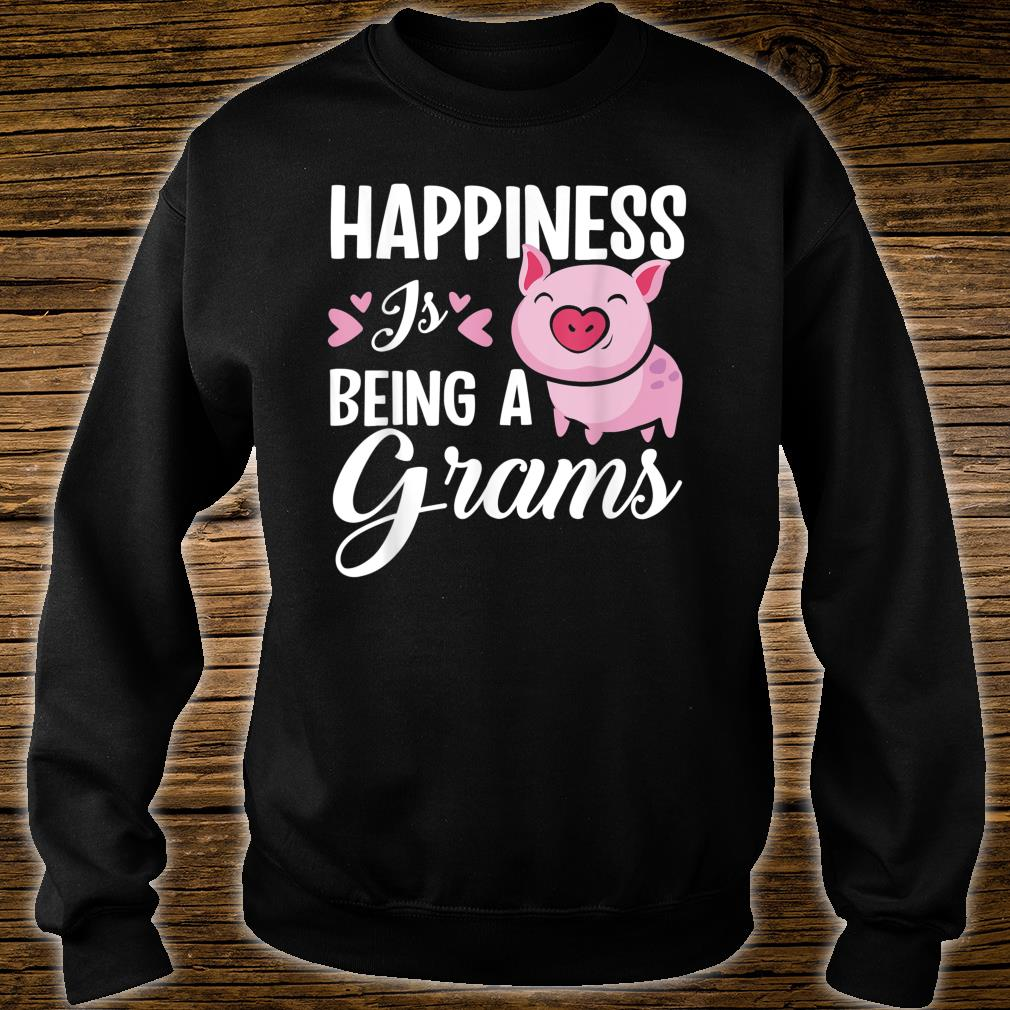 Happiness Is Being A Grams Pig Shirt sweater
