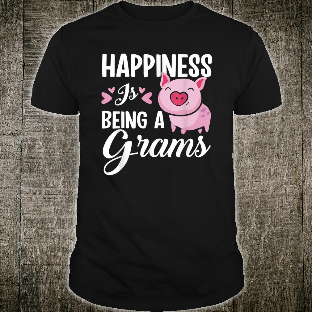 Happiness Is Being A Grams Pig Shirt