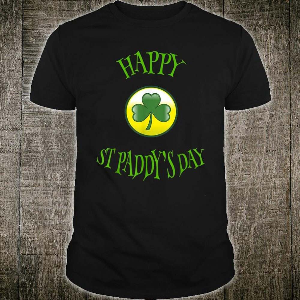 Happy St. Paddy's Day Shirt