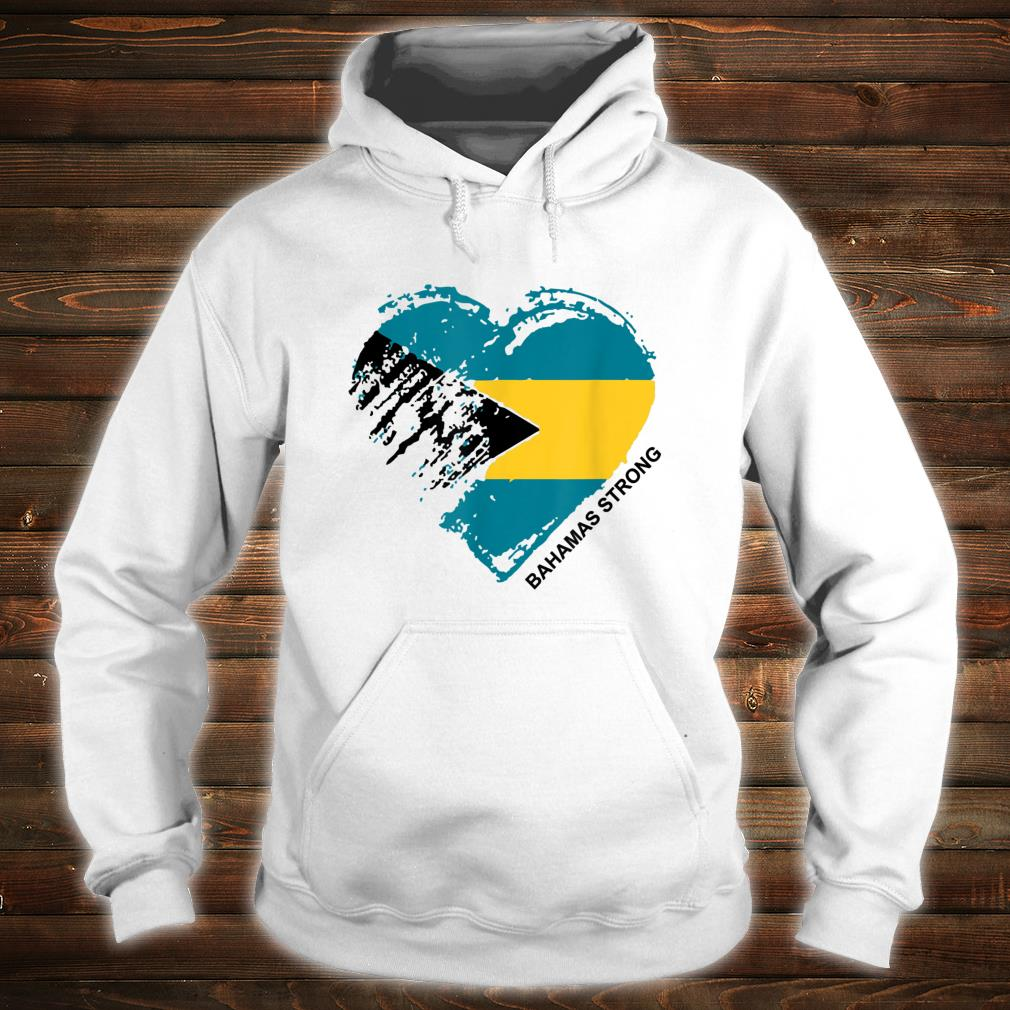 Heart for the Bahamas Strong Apparel Shirt hoodie