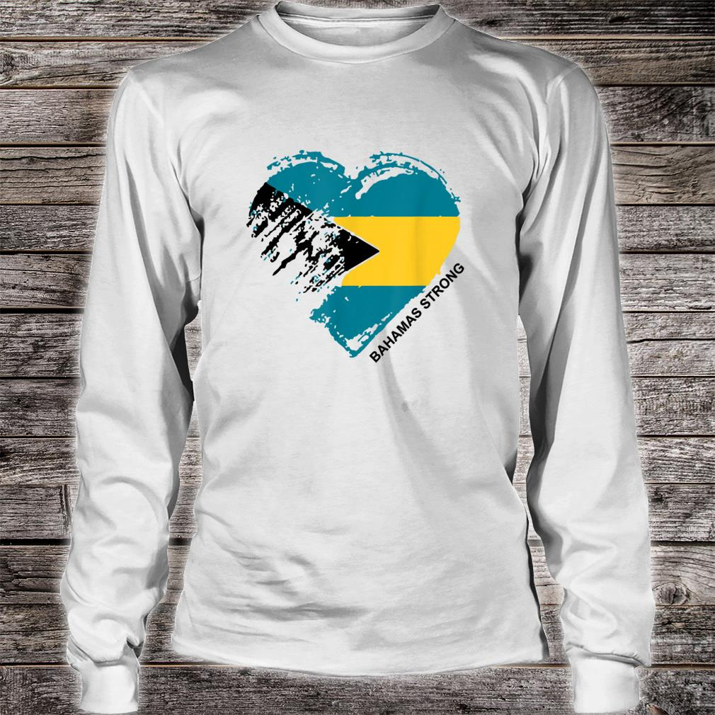 Heart for the Bahamas Strong Apparel Shirt long sleeved