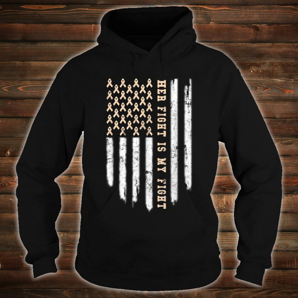 Her Fight Is My Fight American Flag Endometrial Cancer Shirt hoodie