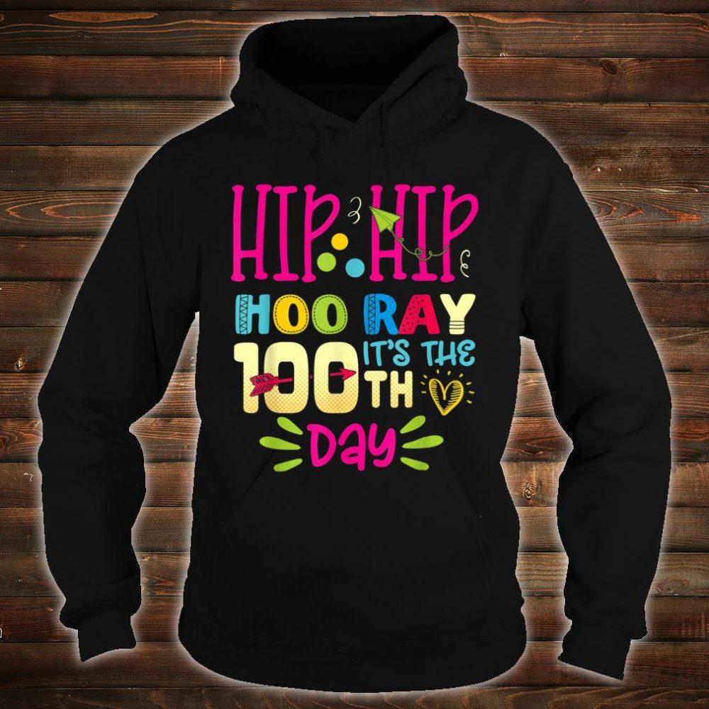 Hip Hip Hooray It's The 100th Day Shirt hoodie