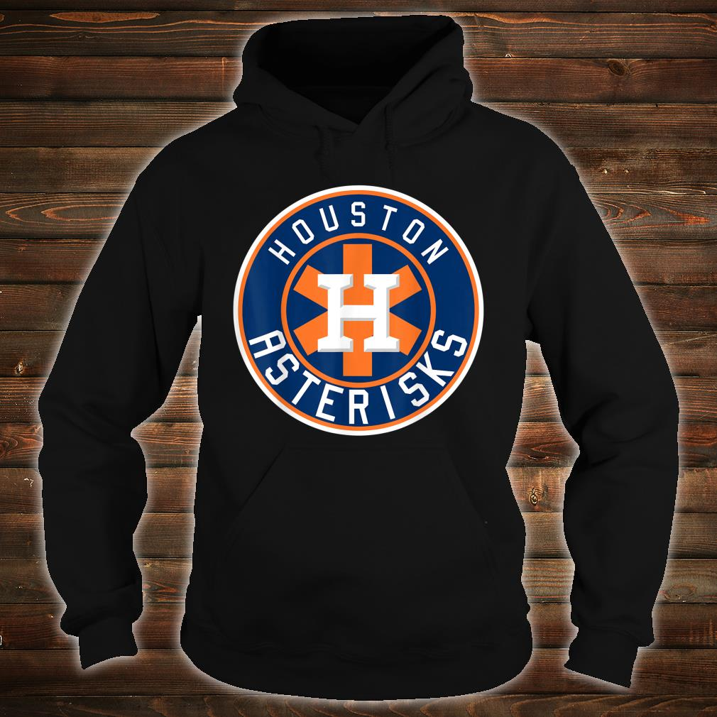 Houston Asterisks Baseball Sign Stealing Shirt hoodie