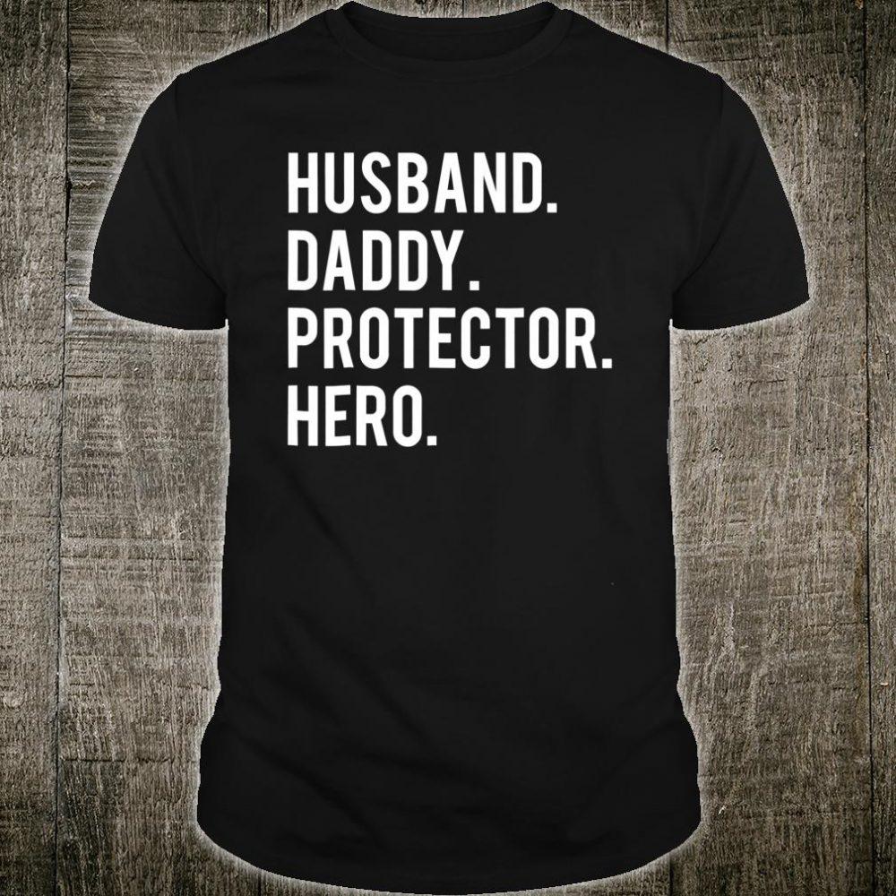 Husband daddy protector hero Shirt