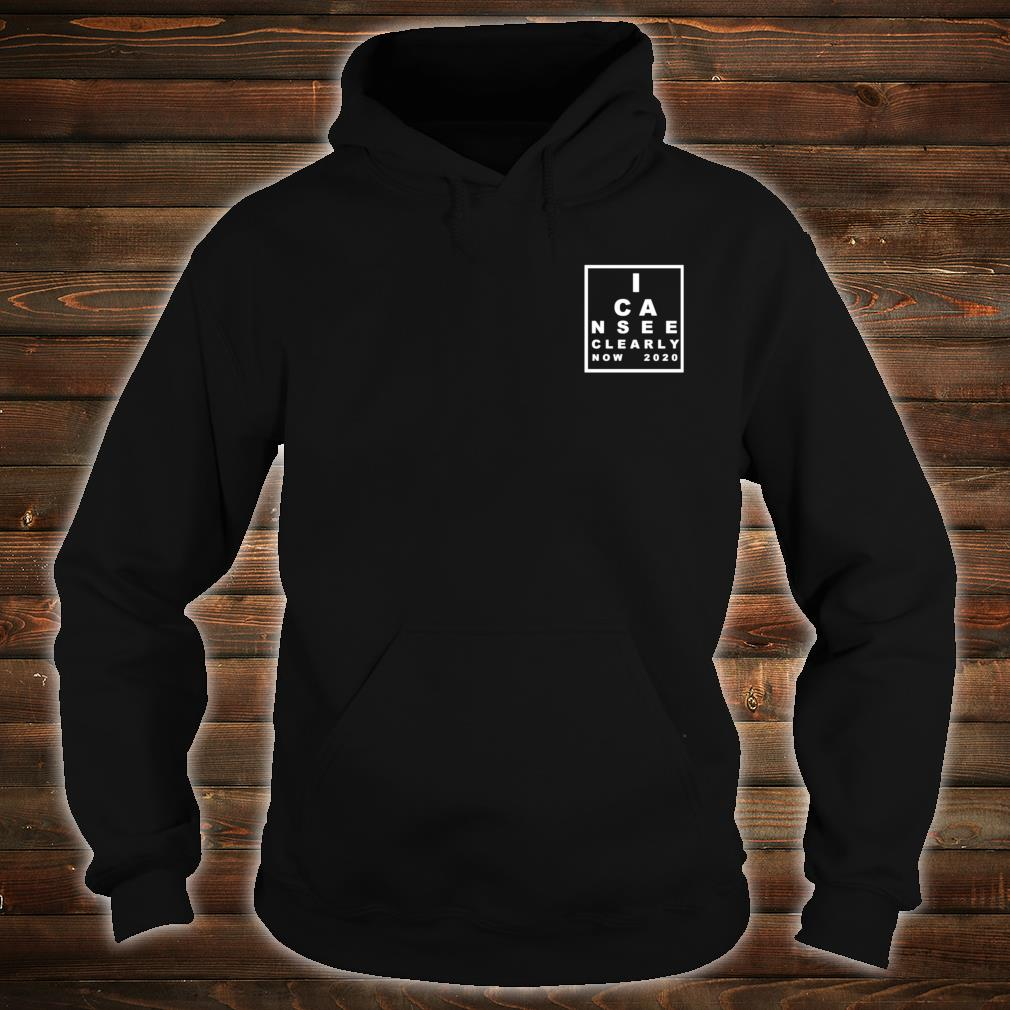 I Can See Clearly Now Shirt hoodie