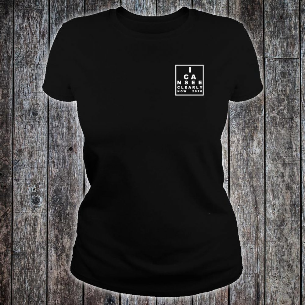 I Can See Clearly Now Shirt ladies tee