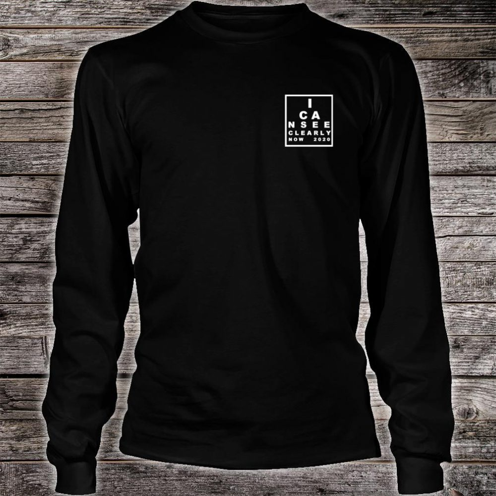 I Can See Clearly Now Shirt long sleeved