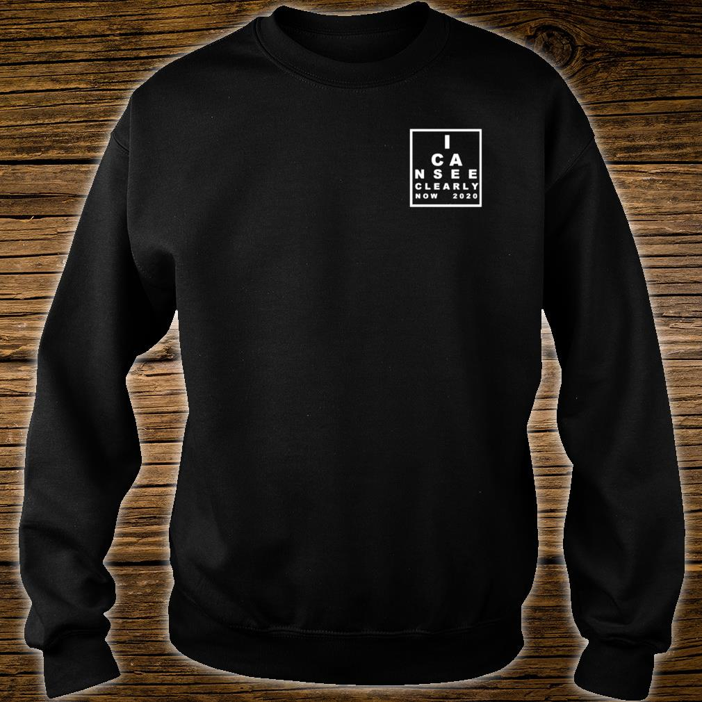 I Can See Clearly Now Shirt sweater