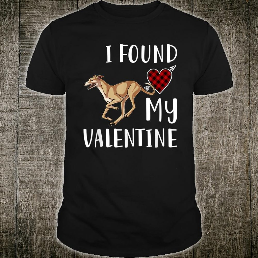 I Found My Valentine Day Greyhound Lover Shirt