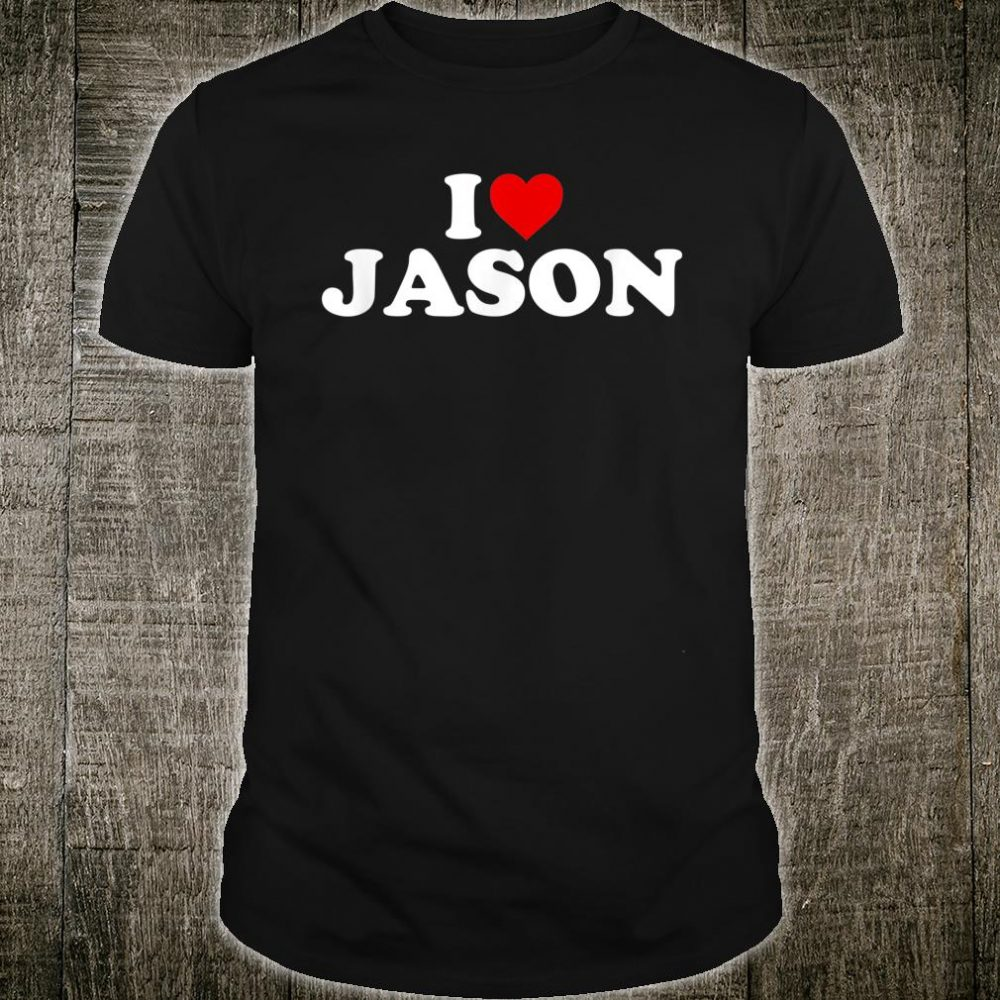 I Love Jason Heart Shirt