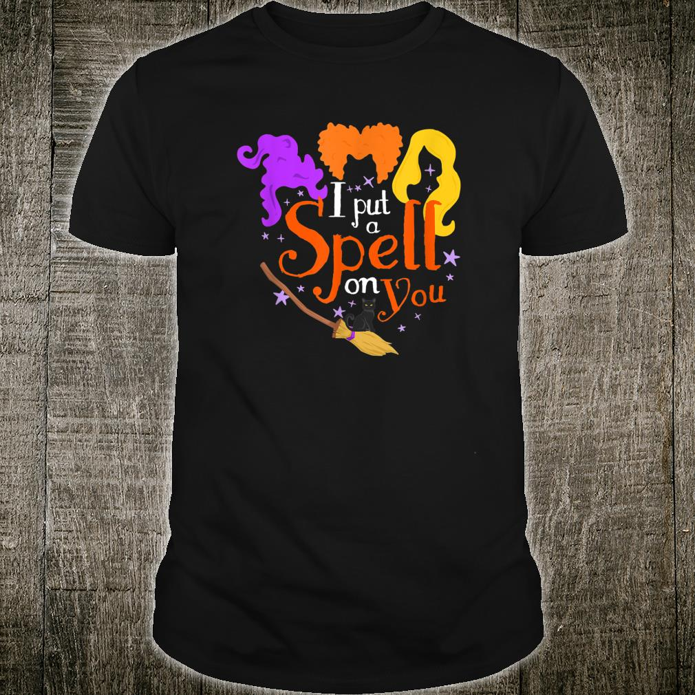 I Put A Spell On You Witch Sisters Halloween Shirt