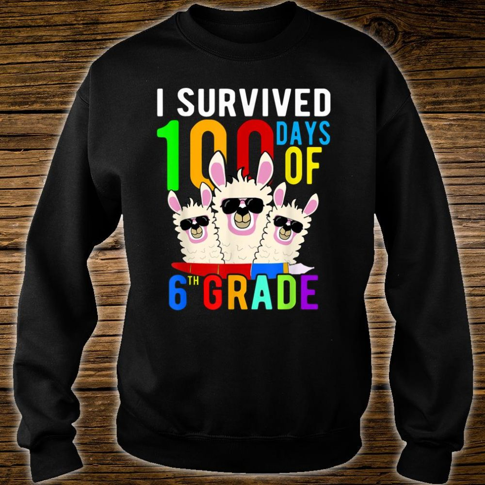 I Survived 100 Days Of 6th Grade Llama 100th Day Of School Shirt sweater