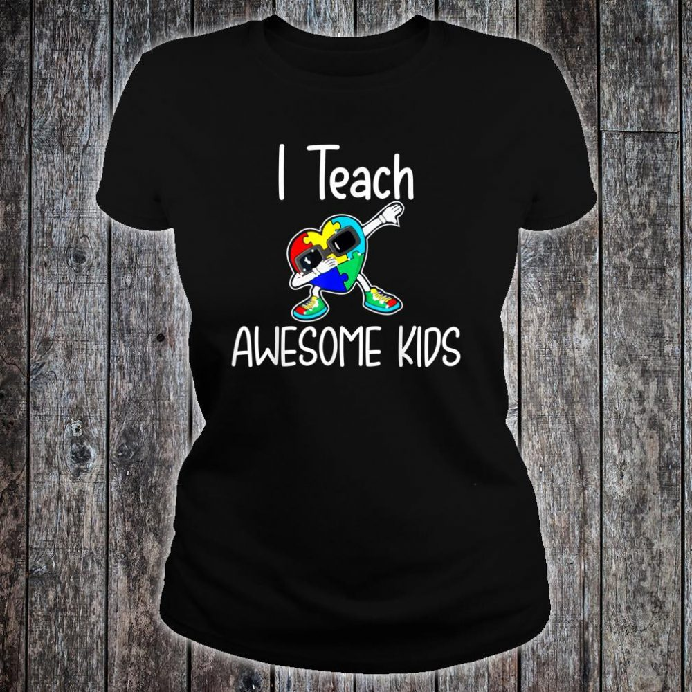 I Teach Awesome Kids Puzzle Autism Awareness Shirt ladies tee