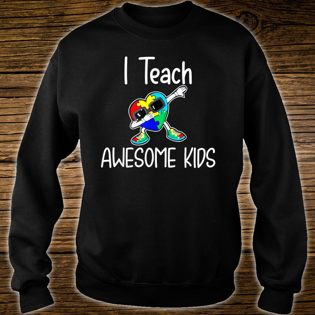 I Teach Awesome Kids Puzzle Autism Awareness Shirt sweater