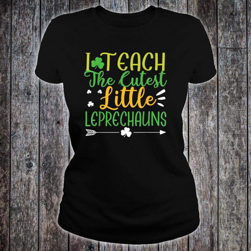I Teach Cutest Leprechauns St. Patrick's Day Teacher Shirt ladies tee