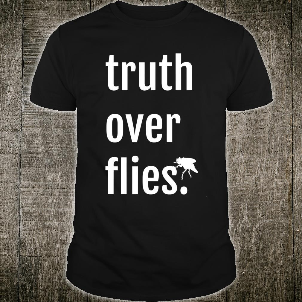 I'm Speaking That Says Truth Over Flies Lies Protest Shirt