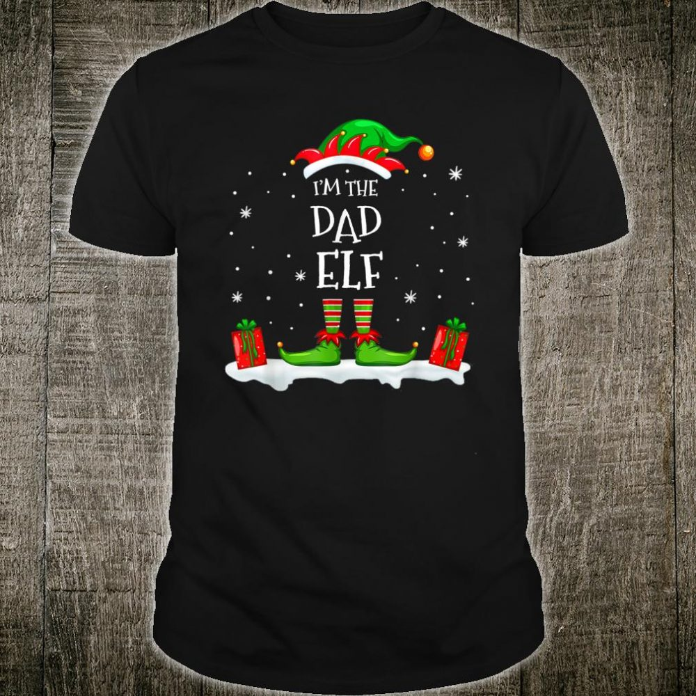 I'm The Dad Elf Family Matching Christmas Shirt