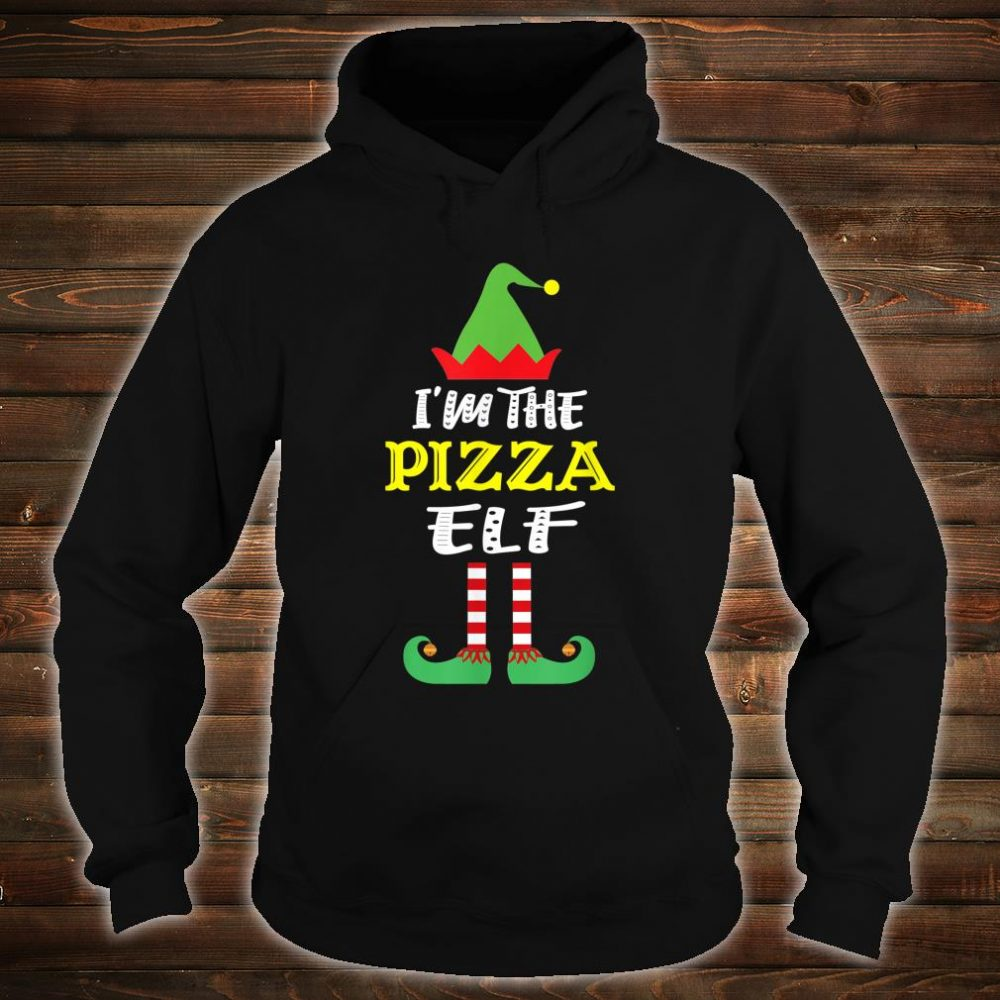 I'm The Pizza Elf Matching Group Christmas Shirt hoodie